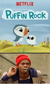 Puffin Meme - netflix puffin rock puffin meme on me me