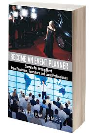how to become a event planner become an event planner secrets for getting hired by the pros