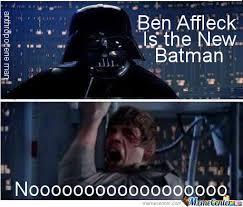 Ben Affleck Batman Meme - ben affleck is the new batman by anthropoceneman meme center