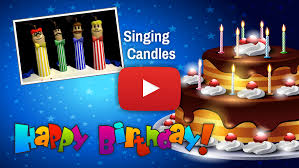 cake candles singing the happy birthday song video happy