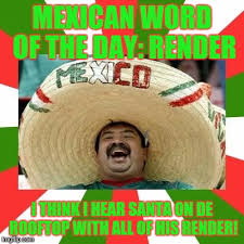 Mexican Meme - mexican meme generator imgflip