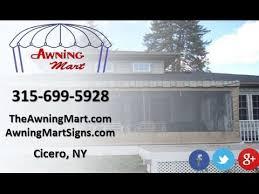 Awnings Buffalo Ny Awning Mart Inc Cicero Ny Awnings And Canopy Dealers Youtube