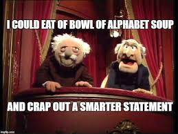 Waldorf And Statler Meme - image tagged in statler and waldorf imgflip