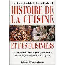 histoire de la cuisine et des cuisiniers techniques culinaires et