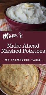 make ahead mashed potatoes my farmhouse table