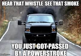 Powerstroke Memes - truck memes truck gallery cummins power stroke duramax big rig