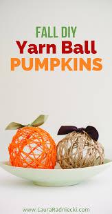 blow up thanksgiving decorations fall diy yarn ball pumpkins diy halloween u0026 thanksgiving decor