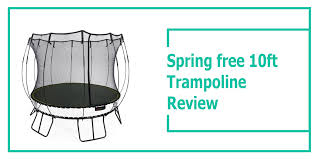 springfree 10ft trampoline review