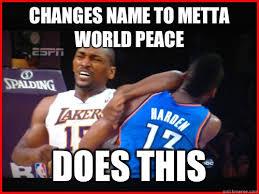 World Peace Meme - metta world peace memes quickmeme