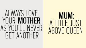 mother day quote happy mother s day quotes that describe how we all feel about our