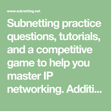 subnetting tutorial ccna subnetting practice questions tutorials and a competitive game to