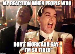 Hilarious Work Memes - good fellas hilarious meme imgflip