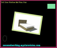 Platform Bed Woodworking Plans Free by Full Size Platform Bed Frame Diy 192644 Woodworking Plans And