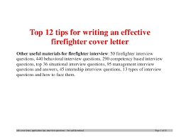 top 12 tips for writing an effective firefighter cover letter 1 638 jpg cb u003d1396571913