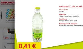 vinaigre blanc cuisine prix du vinaigre blanc notre comparatif par supermarché