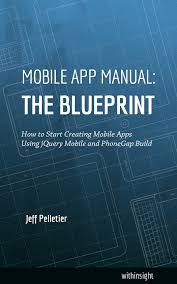 mobile app manual the blueprint
