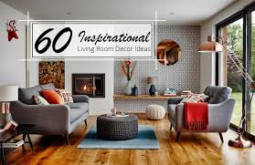 decorating livingroom 60 inspirational living room decor ideas the luxpad