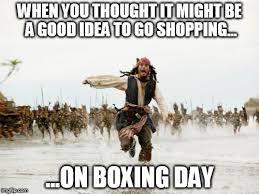 Boxing Day Meme - boxing day shopping imgflip