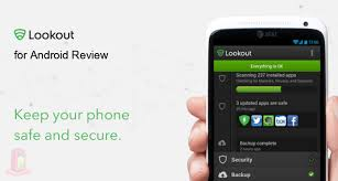 lookout android lookout android security antivirus for android review