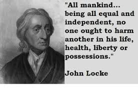 John Locke Meme - all mankind being all equal and independent no one ought to harm