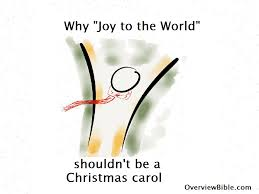 why to the world shouldn t be a carol overview bible