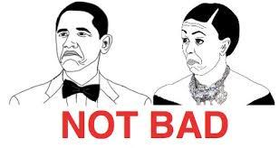 Not Bad Obama Meme - amd catalyst 13 8 beta 13 200 0 0 july 23 download