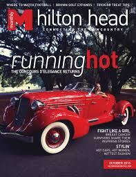 hilton head monthly 1013 by hilton head monthly issuu