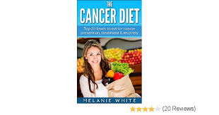 cancer cancer diet top 20 foods to eat for cancer prevention