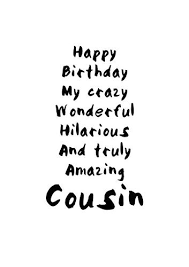Happy Birthday Cousin Meme - happy birthday cousin images memes funny quotes for cousin brother