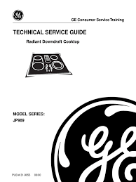 download 31 9055 g e technical service guide radiant downdraft