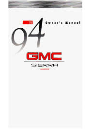 1994 gmc sierra owners manual just give me the damn manual