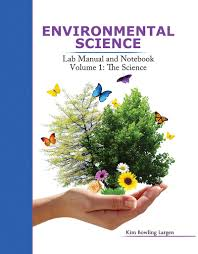 environmental science lab manual and notebook volume 1 the