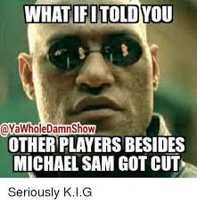 Michael Sam Meme - 25 best memes about michael phelps meme michael phelps memes