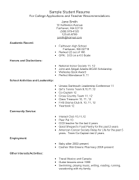 Sample Resumes For Free by Example Resume For High Students For College Applications