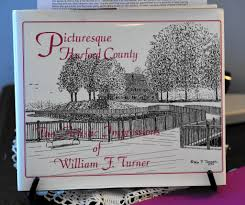 Bedroom Set Needed In Harford County Md In His Second Career William Turner Captured Harford In Drawings