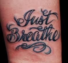 54 elegant just breathe tattoos design on wrist