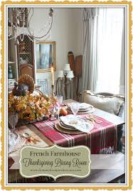 sandra lee thanksgiving tablescapes from my front porch to yours thanksgiving dining room french