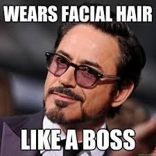 Facial Hair Meme - classy downey memes quickmeme