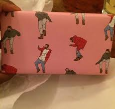 where the things are wrapping paper a friend of mine got a present wrapped in hotline bling