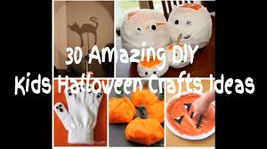Halloween Crafts For Infants by 30 Amazing Easy To Make Kids Halloween Crafts Ideas Youtube