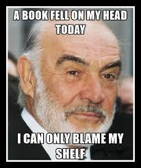 Sean Connery Memes - sean connery book humor naptown books