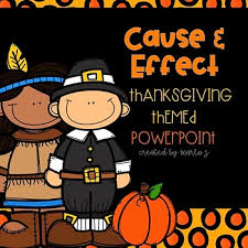 cause and effect powerpoint thanksgiving themed by createdbymarloj