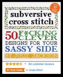 subversive cross stitch the original source of cross stitch