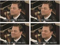 Leo Oscar Meme - this is your year leo hold it together leo blink back the tears