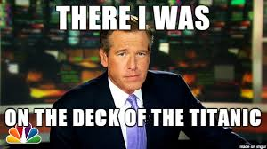Meme Williams - it s been a pleasure brian williams misremembers know your meme