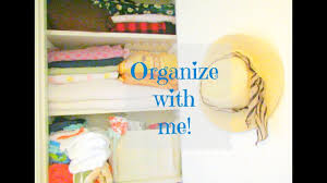closet cleaning organize with me linen closet organization ideas diy indian