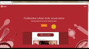 cara membuat blog yang gratis cara membuat blog di blogger gratis dari google untuk hasilkan uang