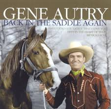 back in the saddle again dynamic 2005 gene autry songs