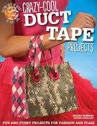 Crazy Cool Duct Tape Projects Finally A Reason To Buy All The