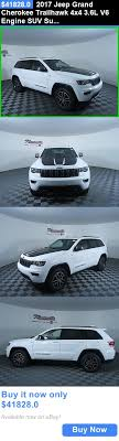 buy jeep grand suvs 2017 jeep grand trailhawk 4x4 3 6l v6 engine suv